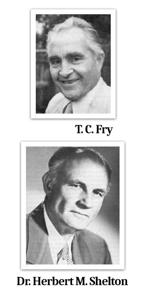 dottor Herbet Shelton, T. C. Fry